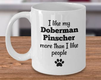 Doberman Pinscher Mug – More Than People – Funny Dog Lover Coffee Cup Gift, 11 oz.