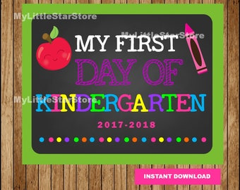 First Day of Kindergarten Chalkboard Sign, Printable First Day, Chalkboard School Sign, Back To School Photo Prop Instant download