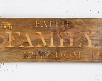 Metal Embellished, Rough Pine, Laser Engraved Sign - Faith Family Freedom