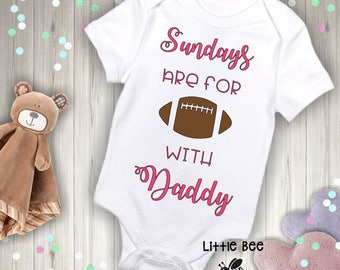 Sundays are for football with daddy, Sunday football, Baby Onesie, New Baby, Body Suit, Baby Shower Gift, New Baby, Sunday funday