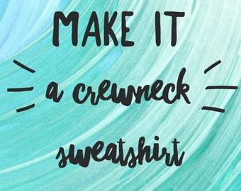 Kids Crewneck Sweatshirt- choose any design