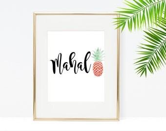 Mahalo  - Printable Digital Download Typography Poster