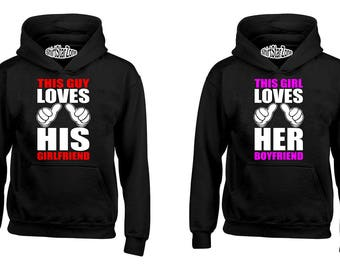 Couple Hoodies This Guy Loves His Girlfriend This Girl Loves His Boyfriend Couples Cute Matching Love Couples Valentine's Day Gift