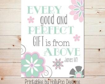 Baby girl nursery art Printable art print Every good and perfect gift James 1:17 Pink mint nursery decor Digital download Wall print #1237