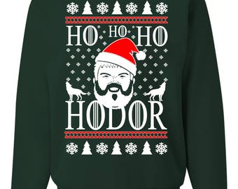 HO HO HO Hodor Game Of Thrones New Ugly Christmas Sweater Unisex Sweatshirt