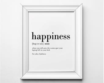 Happiness Definition, Funny Definition Print, Funny Wall Art Prints, Definition Art, Black and White Typography, Printable Poster, Instant
