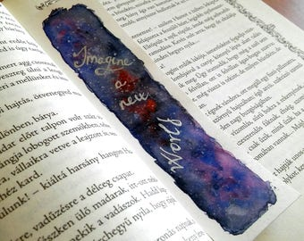 Imagine a new World quote watercolor original art unique bookmark, book lover gift