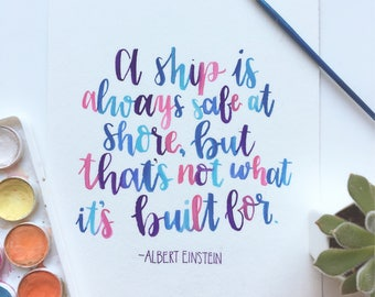 Hand lettered Watercolor Quote Sign