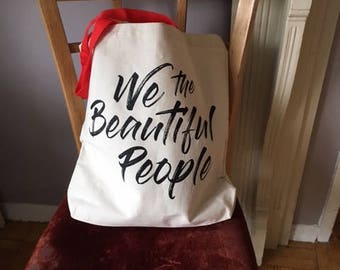 We the Beautiful People Tote