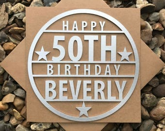Personalised Happy 50th Birthday Card, Happy 50th, 50th Birthday Card, Laser Cut, Birthday Cards, Personalised card, Magnet Birthday Card