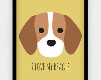 I Love my Beagle print | Different colours available | A5 A4 A3 | Dog print