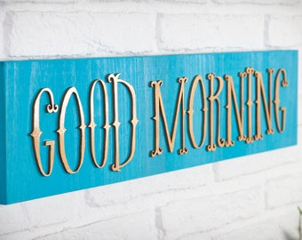 Wooden sign lyrics - Good Morning - embossed recycled