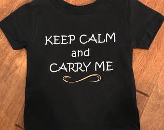 Keep Calm & Carry Me Tee