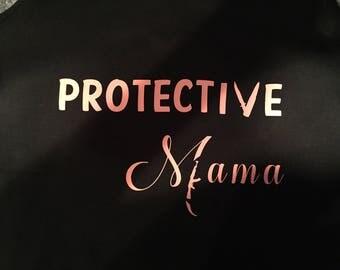 Protective mama Shirt