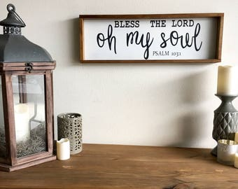 8in x 24in Bless The Lord Oh My Soul Sign