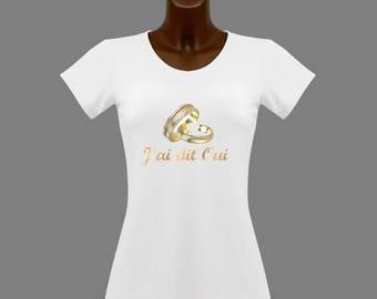 T-shirt women white message I said yes