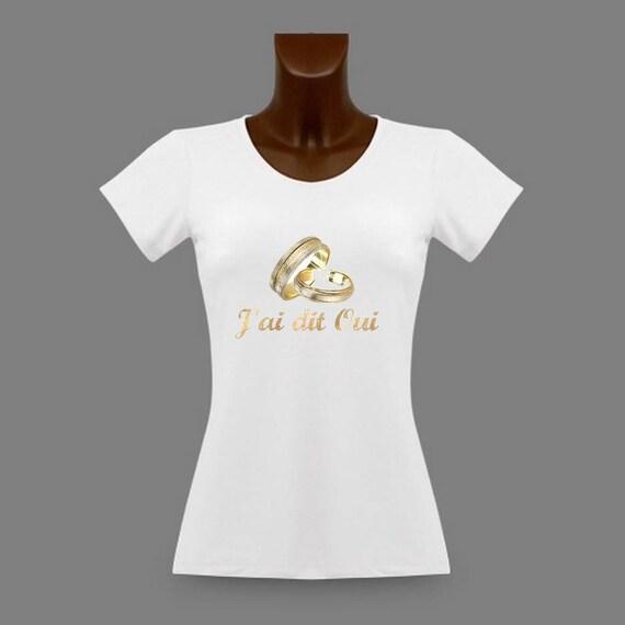 tee shirt femme blanc message j 39 ai dit oui. Black Bedroom Furniture Sets. Home Design Ideas