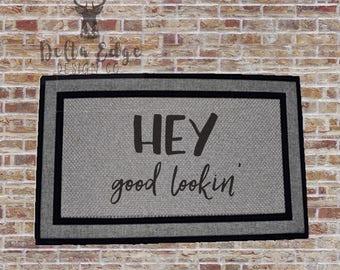 Hey - Good Lookin' - Doormat