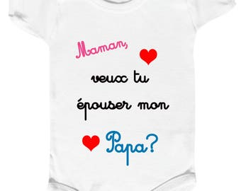 """Onesie """"marriage proposal"""" Mommy will you marry my Daddy?"""