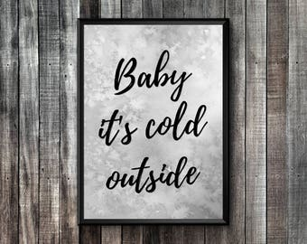 Christmas Printable Art | Baby It's Cold Outside | Christmas Printable Decor | Baby It's Cold Outside Print | Christmas Printable Wall Art
