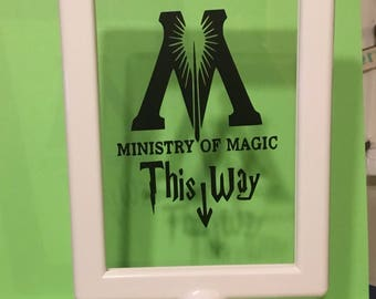 Ministry of Magic This Way - bathroom sign! Harry Potter inspired decor