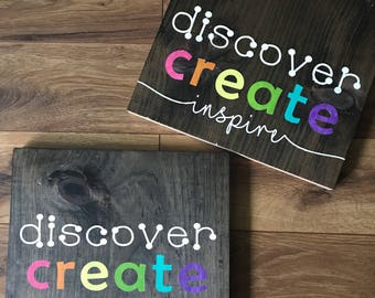 Discover, create, learn, inspire Painted Sign