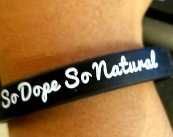 So Dope So Natural wrist bands
