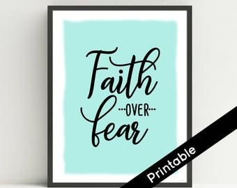 Faith Over Fear Printable Art, Mint, Christian Wall Art, Scripture, Quote,  typography print, Instant Download