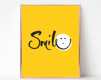 Smile Print   Quote Print   Inspirational Quote Print   Home Decoration   Available in any colour
