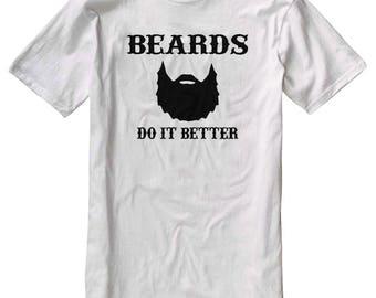 Beards Do It Better
