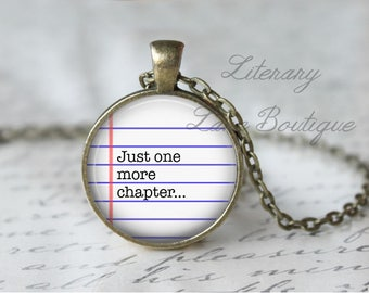 Just One More Chapter, Typewriter Font, Reading Quote Necklace or Keyring, Keychain.