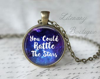 Throne of Glass, 'You Could Rattle The Stars', Galaxy Necklace, Sarah J Maas Quote Necklace or Keyring, Keychain.