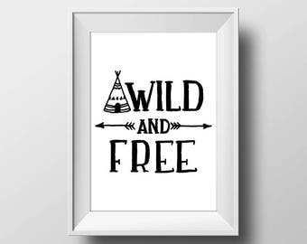 Wild and free, Nursery Print, Digital print, Wall art print, Typography Prints, Wall art printable, Printable art, Instant download.