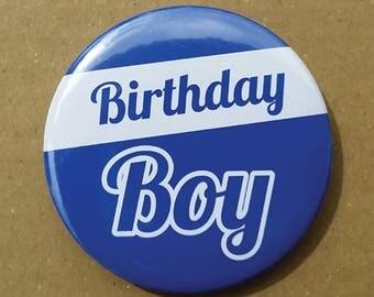 Birthday Boy Button Pin