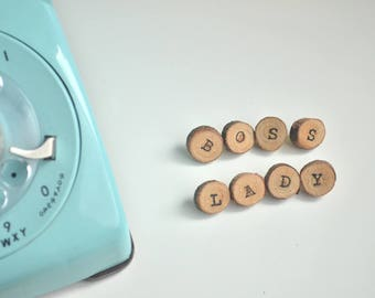 BOSS LADY Letter Push Pins or Magnets / Word Wood Slice Discs  / Rustic Mod / Home or Office Memo Board  / Fridge Magnets  / Tacks / Boss