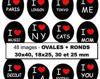 48 digital images for cabochon heart I LOVE theme I love Paris New York Tokyo London Cats etc.  -oval round