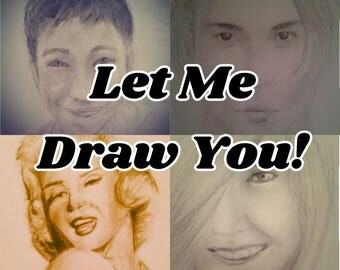 A Portrait Drawing of You!
