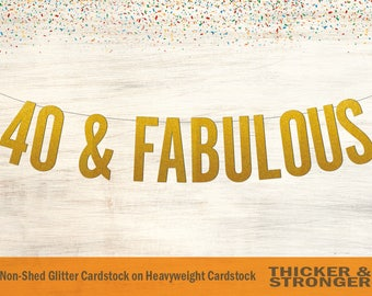 40 & Fabulous Banner, Block Letters - 40th Birthday, 40 and Fabulous, Birthday Banner, 40th Birthday Party, 40th Birthday Decor
