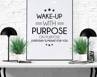 Purpose Motivational Quotes Instant Download decor Art Design Motivational quote Printable Art Quote for Office or HomeInspirational