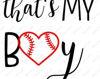 That's my boy - Baseball - ..svg .png .eps .dfx