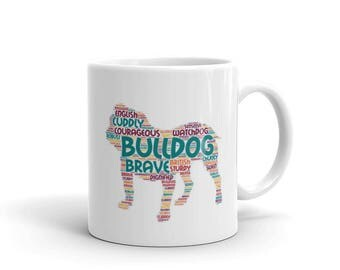 """Bulldog Coffee Mug with """"Wordcloud"""" - Bulldog Outline with Dog words all about English / British Bulldogs Pet Gift for the Bulldog owner."""