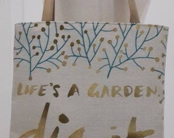 Tote bag pattern life's a garden dig it