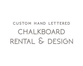 Custom Hand Lettered Chalkboard Rental & Design