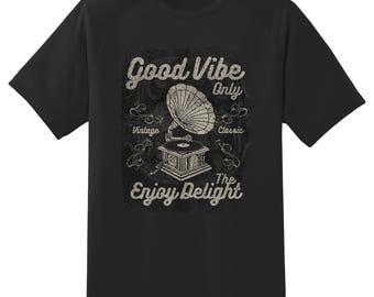 Good Vibe Only phonograph  tee shirt 08012016