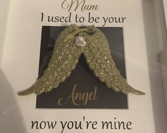 Memorial frame. I used to be your angel now you're mine