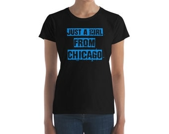 Just A Girl From Chicago blue Women's short sleeve t-shirt