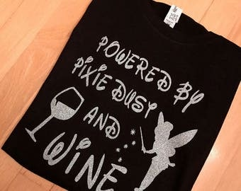 Powered By Pixie Dust and Wine: Womens Tee