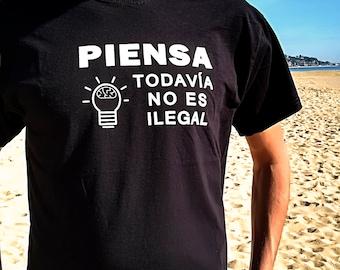 T-shirt thinks, it's still not illegal