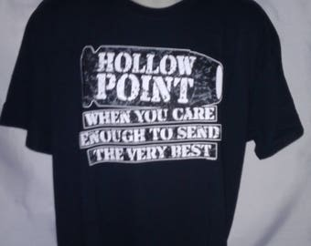 Hollow Point When You Care Enough To Send The Very Best funny graphic t-shirt