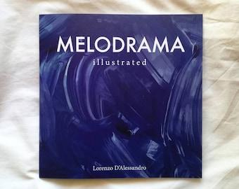 Melodrama Illustrated book